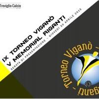 TORNEO VIGANÒ-MEMORIAL RIGANTI; GIOVEDI 30/04 LA PRESENTAZIONE